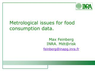 Metrological issues for food consumption data.