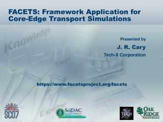 FACETS: Framework Application for Core-Edge Transport Simulations