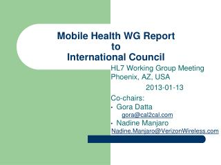 Mobile Health WG Report  to  International Council