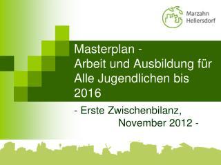 Masterplan - Arbeit und Ausbildung für Alle Jugendlichen bis 2016