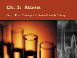 Ch. 3:  Atoms
