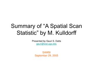 Summary of  A Spatial Scan Statistic  by M. Kulldorff