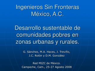 G. Sánchez, M.A. Haces, J. Treviño,  J.C. Rolón y D.M. González Red MIZC de México.