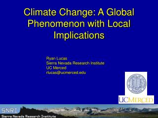 Climate Change: A Global Phenomenon with Local Implications