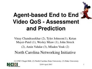 Agent-based End to End Video QoS - Assessment and Prediction