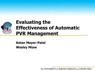 Evaluating the Effectiveness of Automatic PVR Management