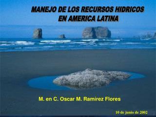 MANEJO DE LOS RECURSOS HIDRICOS  EN AMERICA LATINA