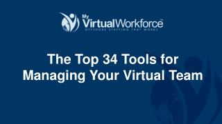 The Top 34 Tools for Managing Your Virtual Team