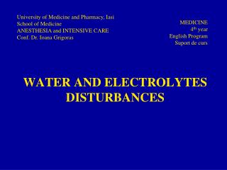 WATER AND ELECTROLYTES DISTURBANCES
