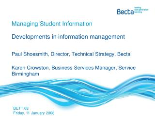 Managing Student Information Developments in information management