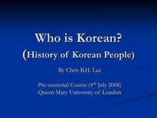 Who is Korean? ( History of Korean People)