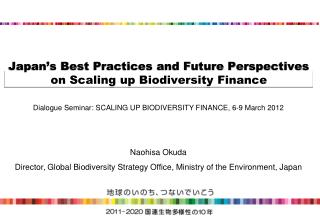 Japan's  Best Practices and  Future Perspectives on Scaling up Biodiversity Finance