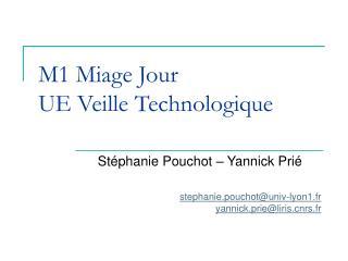 M1 Miage Jour UE Veille Technologique