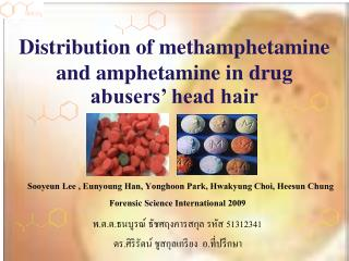 Distribution of methamphetamine and amphetamine in drug abusers' head hair