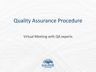 Quality Assurance  Procedure