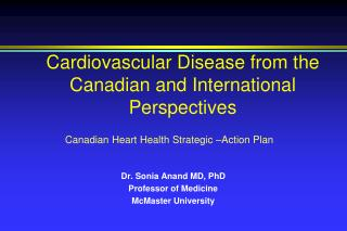 Cardiovascular Disease from the Canadian and International Perspectives