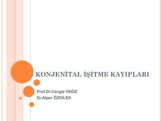 KONJENITAL ISITME KAYIPLARI