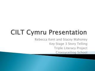CILT  Cymru  Presentation
