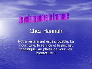 Chez Hannah