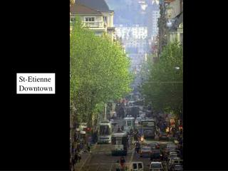 St-Etienne Downtown