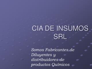 CIA DE INSUMOS  SRL