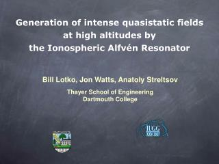 Generation of intense quasistatic fields  at high altitudes by  the Ionospheric Alfvén Resonator