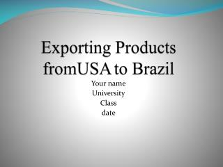 Exporting Products  fromUSA to Brazil