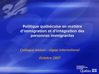 Politique québécoise en matière d'immigration et d'intégration des personnes immigrantes
