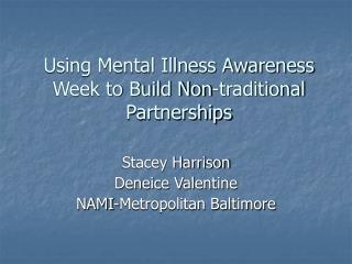 Using Mental Illness Awareness Week to Build Non-traditional Partnerships