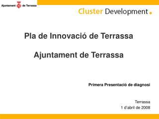 Pla de Innovació de Terrassa Ajuntament de Terrassa