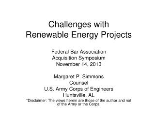 Challenges with  Renewable Energy Projects