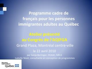 Programme cadre de  français pour les personnes immigrantes adultes au Québec