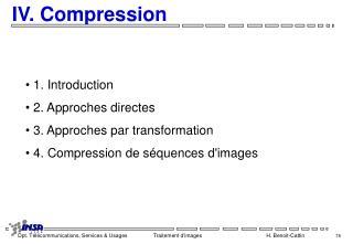 IV. Compression