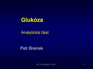 Glukóza Analytická část