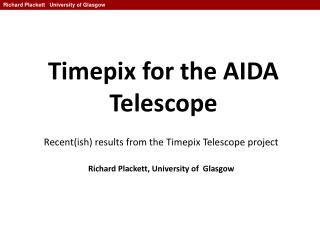 Timepix for the AIDA Telescope