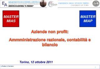 Aziende non profit: Ammministrazione  razionale, contabilità e bilancio Torino, 12 ottobre 2011