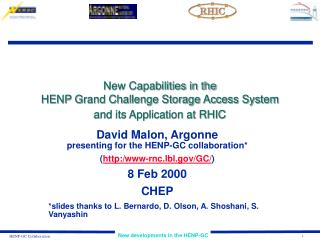 New Capabilities in the  HENP Grand Challenge Storage Access System  and its Application at RHIC