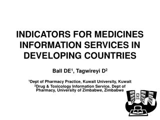 INDICATORS FOR MEDICINES INFORMATION SERVICES IN DEVELOPING COUNTRIES