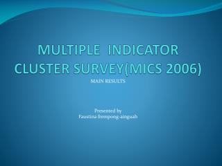 MULTIPLE  INDICATOR CLUSTER SURVEY(MICS 2006)