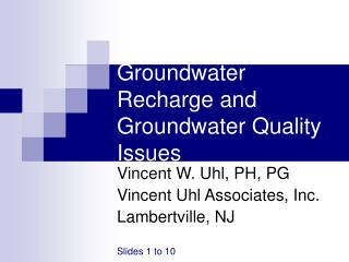 Groundwater Recharge and Groundwater Quality Issues