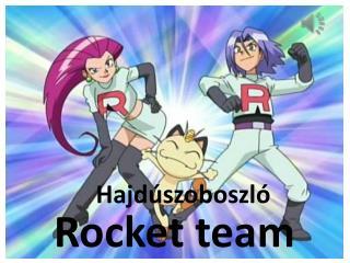 Rocket team