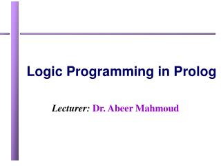 Lecturer:  Dr. Abeer Mahmoud