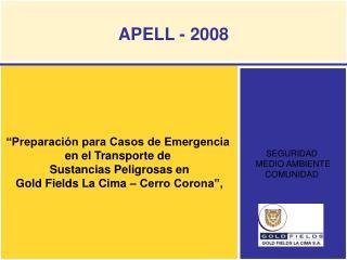 """""""Preparación para Casos de Emergencia  en el Transporte de  Sustancias Peligrosas en"""