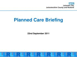 Planned Care Briefing