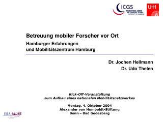 Betreuung mobiler Forscher vor Ort Hamburger Erfahrungen  und Mobilitätszentrum Hamburg