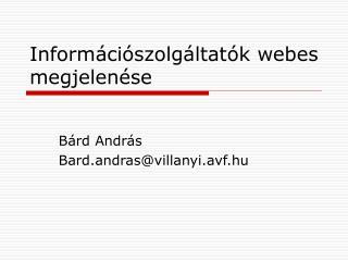 Információszolgáltatók webes megjelenése