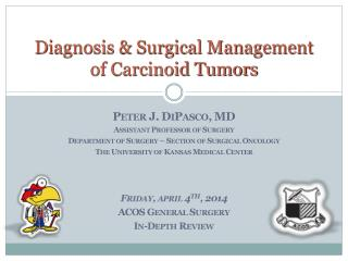 Diagnosis & Surgical Management of Carcinoid Tumors