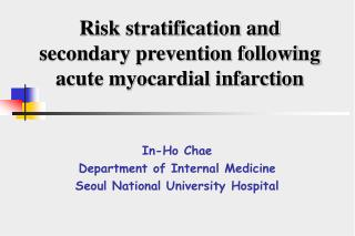 Risk stratification and  secondary prevention following acute myocardial infarction