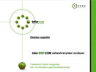 Infor ERP COM vállalatirányítási rendszer