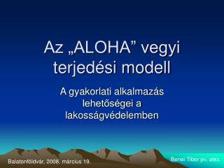 """Az """"ALOHA"""" vegyi terjedési modell"""